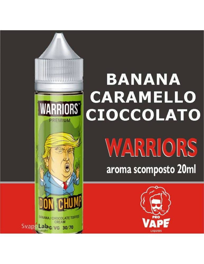 Pro Vape Warriors DON CHUMP 20 ml aroma scomposto